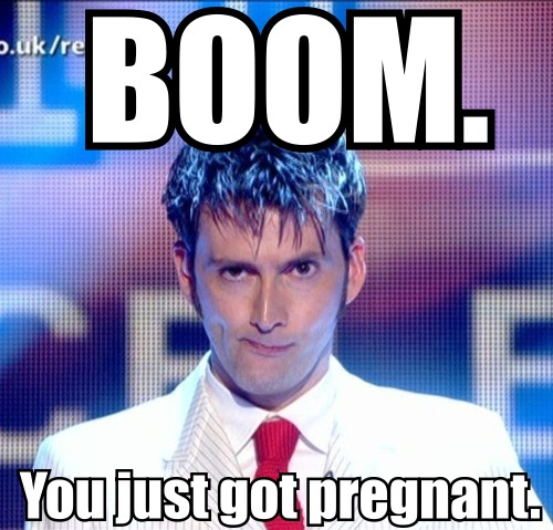 Doctor Who, David Tennant you just got pregnant